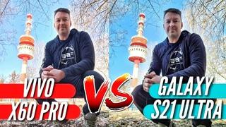 Вот это УДЕЛАЛ! VIVO X60 PRO vs GALAXY S21 ULTRA. Большой тест и сравнение камер!