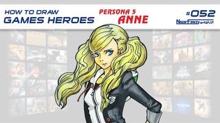 How To Draw Games Heroes - Anne Takamaki - Characters & Art - Persona 5
