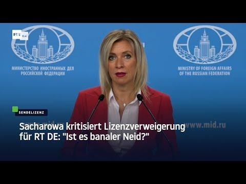 RT Sendelizenz verweigert Journalistenverband freut sich Sacharowa Ist es banaler Neid