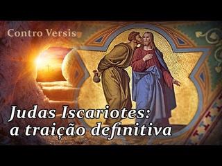 Judas Iscariotes: a traição definitiva