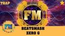 [Trap] BEATSMASH - Zero G [FM - Free Music]