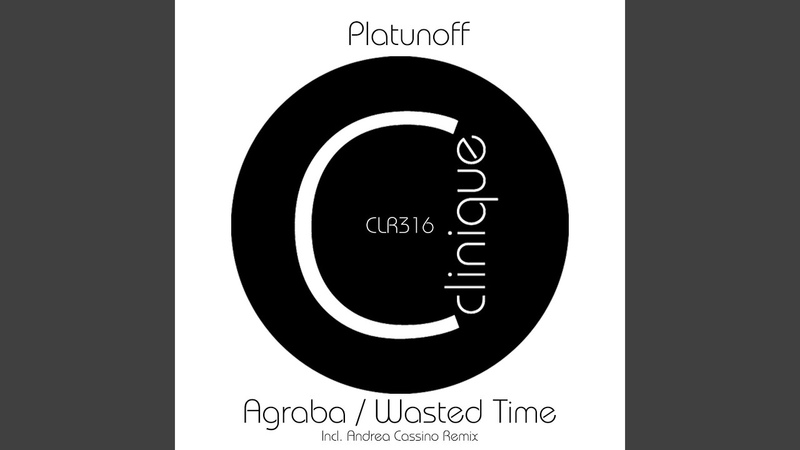 Wasted Time Andrea Cassino Remix