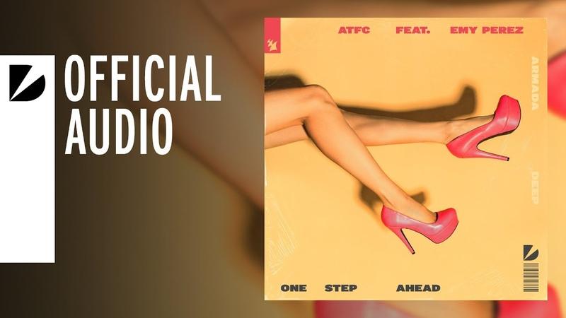 ATFC feat Emy Perez One Step Ahead Audio