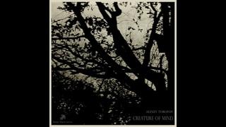 Alexey Toropov - Creature of Mind EP (Full Album)