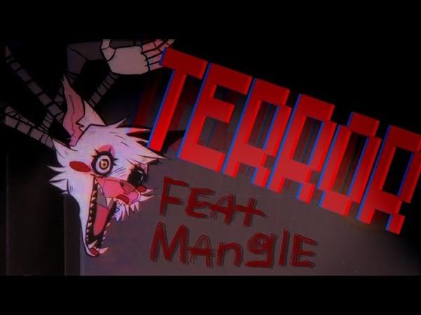 ANIMATION MEME TERROR FT MANGLE FNAF