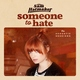 Sam Hatmaker - Someone To Hate