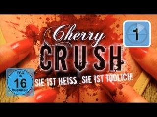 Cherry Crush (Drama, Thriller in voller L
