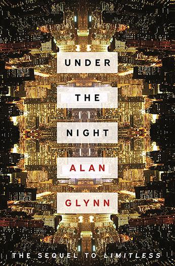 Under the Night - Alan Glynn