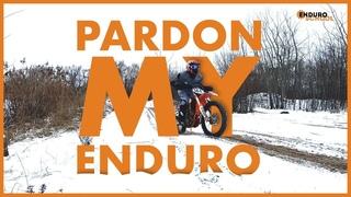 PARDON MY ENDURO