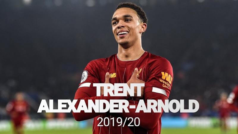 Best of Trent Alexander-Arnold 201920 | Premier League Champion