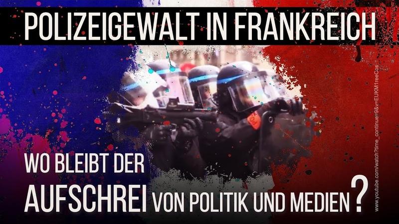 Polizeigewalt in Frankreich: Wo bleibt der Aufschrei von Politik und Medien? | 27.01.2019 | kla.tv
