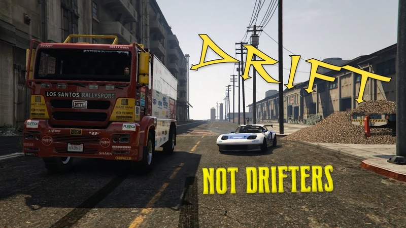 GTA5 Drift not drifters 1 Kamaz Drift vs Mad Mike Mazda RX 8 Ryno NKR vs alphakuba99