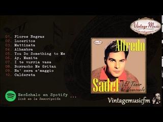 Alfredo Sadel, Boleros y Canciones de Antaño Colección iLatina 190 (Full Album/Album Completo).
