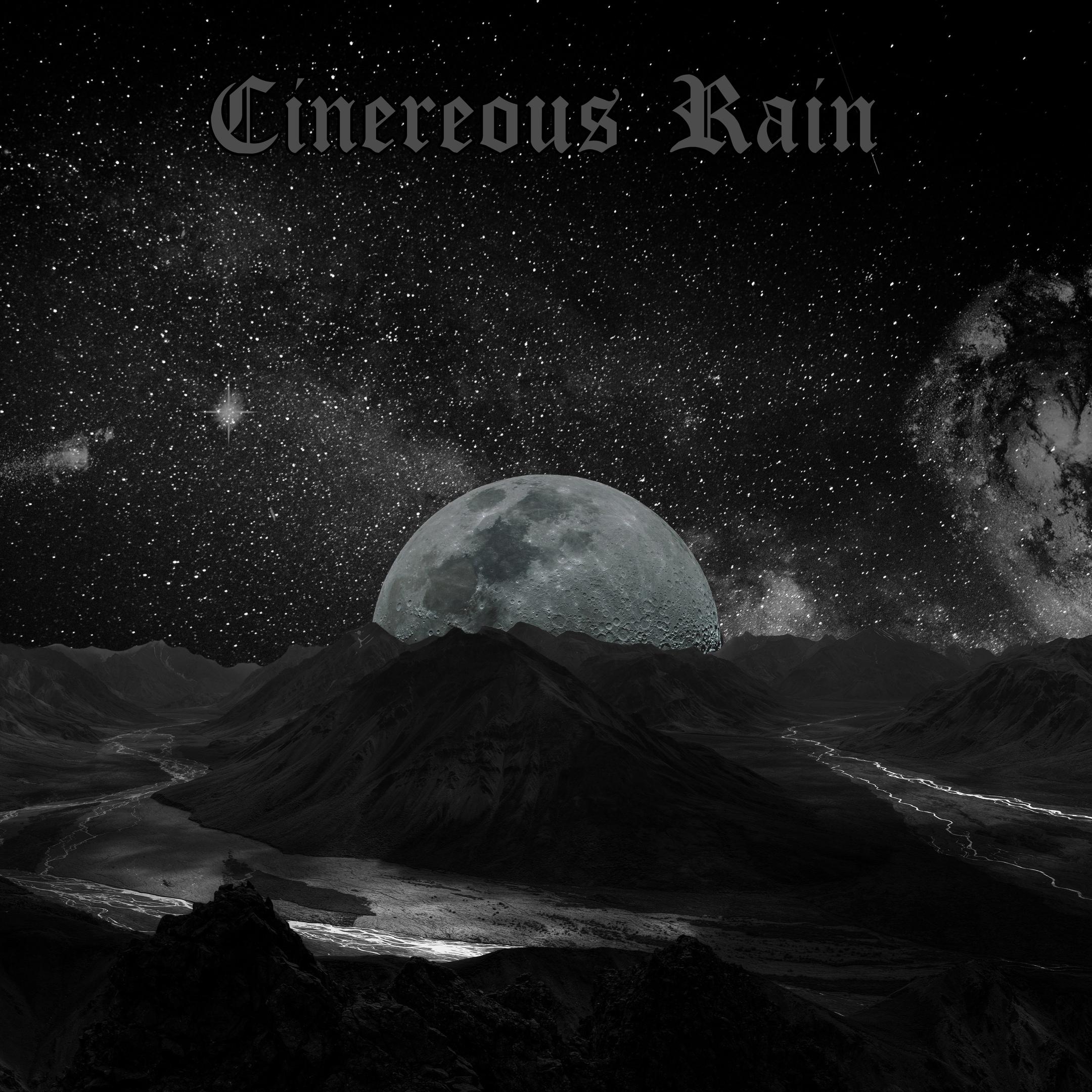 Cinereous Rain - Cinereous Rain