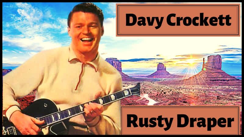 DAVY CROCKETT 1 Rusty Draper sings Country Songs Jealous Heart Jambalaya Yellow Rose of Texas