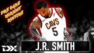 DX Pregame Workout Routine: J.R. Smith, 14-Year Veteran And Former 18th Overall Pick (2004)