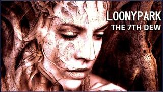 Loonypark - The 7th Dew. 2021. Progressive Rock. Neo Prog. Full Album