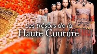 Les trésors de la Haute Couture