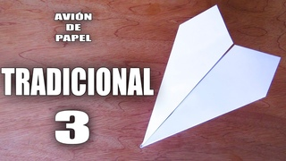 Como Hacer un Avión de Papel que VUELA Mucho y Lejos - TRADICIONAL 3 - How To Make Paper Airplane