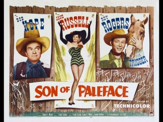 Son of Paleface (1952)  Bob Hope, Jane Russell, Roy Rogers