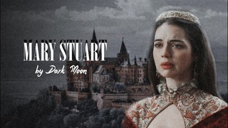 Mary Stuart | Queen of scots