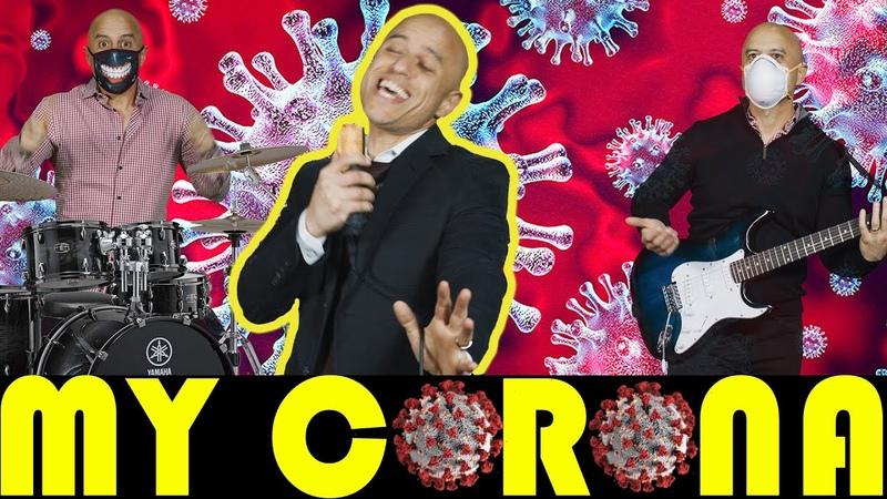 My Corona A My Sharona Viral Anthem