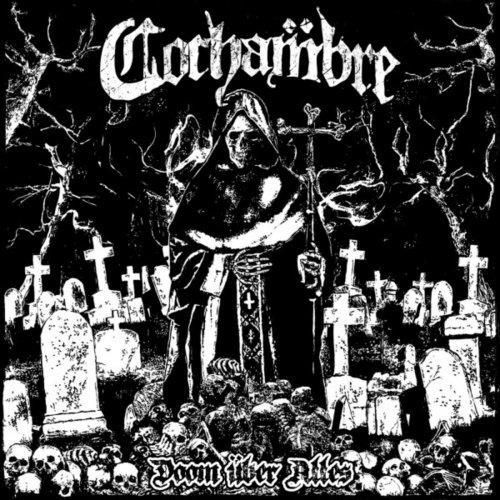 Cochambre - Doom über alles
