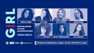 Girl Talk: Knowledge Is Our Superpower Featuring Michelle Obama and the Girls Opportunity Alliance