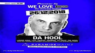 Dj Hooligan (Da Hool) Live - We Love Technoclub 2018, Pyramide Mainz