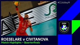 #CLVolleyМ | Knack ROESELARE vs Cucine Lube CIVITANOVA  - Match Highlights