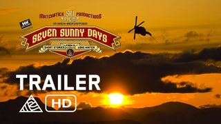 Seven Sunny Days - Official Trailer - Matchstick Productions [HD]