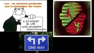 Audio live - les injonctions paradoxales pour briser notre discernement