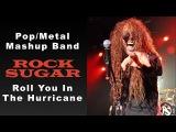 Rock Sugar  Adele &amp Scorpions Metal Mashup  Roll You In The Hurricane  80s Hard Rock