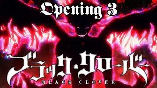 ║ Black Clover ║ OP3 ║ 4K ║ 60 FPS ║ Creditless ║ Black Rover ♪ ║