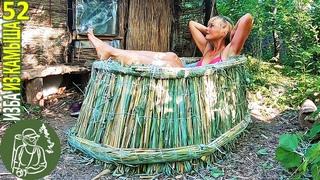 💧 Сделала ванну из камыша своими руками 🪓 Бушкрафт в Избе из камыша - Серия 52