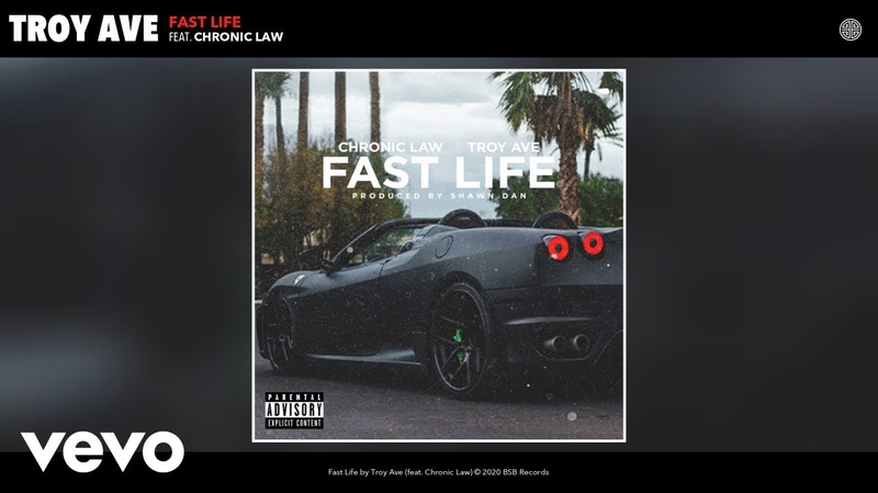 Troy Ave Fast Life ft Chronic Law