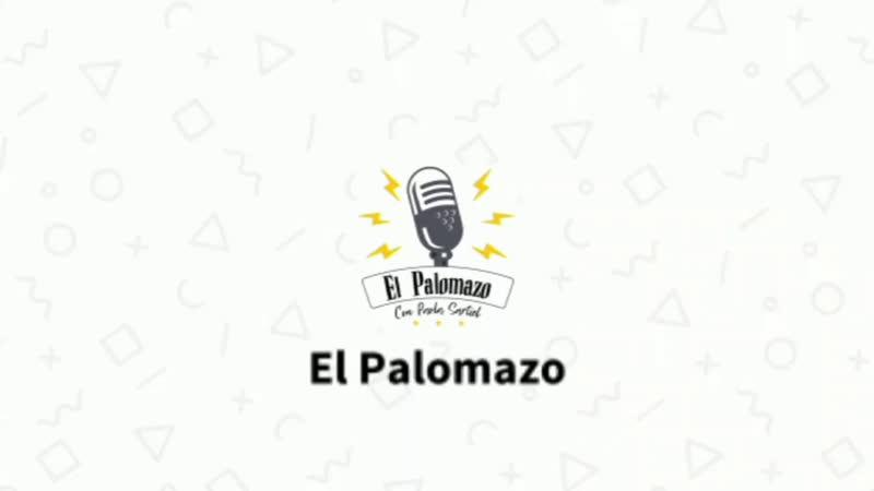 El Palomazo Marco Anaya