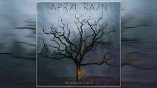 April Rain - Mirror of Ether (2021) (Full Album)