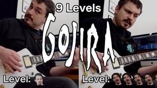 9 Levels of Gojira Riffs - Easy to Hard