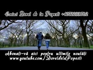 Dorel de la Popesti - Un dor nebun ( Oficial Audio ) HiT 2014