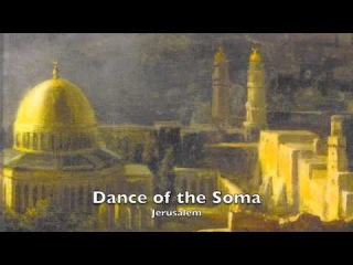 Traditional Arabic - The Dance of the Soma
