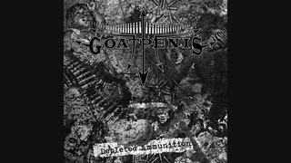 """Goatpenis [Brazil] - """"Depleted Ammunition"""" [full album, 2011]"""