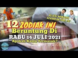 ZODIAK YANG BERUNTUNG HARI RABU 14 JULI 2021 LENGKAP DAN AKURAT ✅