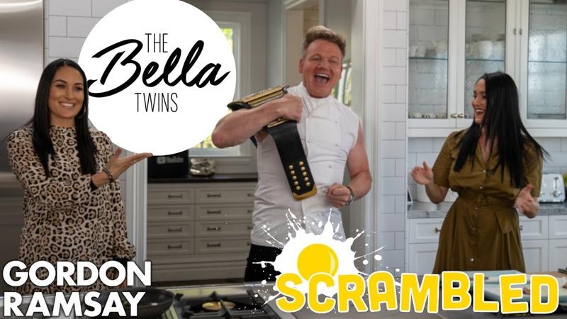 Gordon Ramsay The Bella Twins Battle it Out For A WWE Belt Scrambled