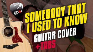 Gotye – Somebody That I Used To Know. Fingerstyle Guitar Cover. Karaoke Guitar Tabs