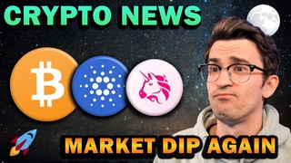 CRYPTO NEWS - MARKET DIP!!! Big Things Coming