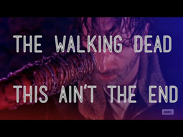 The Walking Dead This Ain t The End SPOILERS
