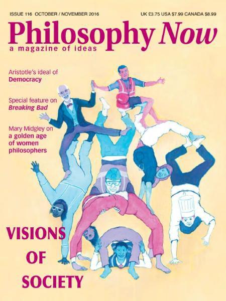 Philosophy Now - OctoberNovember 2016