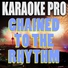 Chained To The Rhythm (Originally Performed by Katy Perry & Skip Marley)