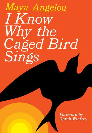 I Know Why the Caged Bird Sing-Maya Angelou